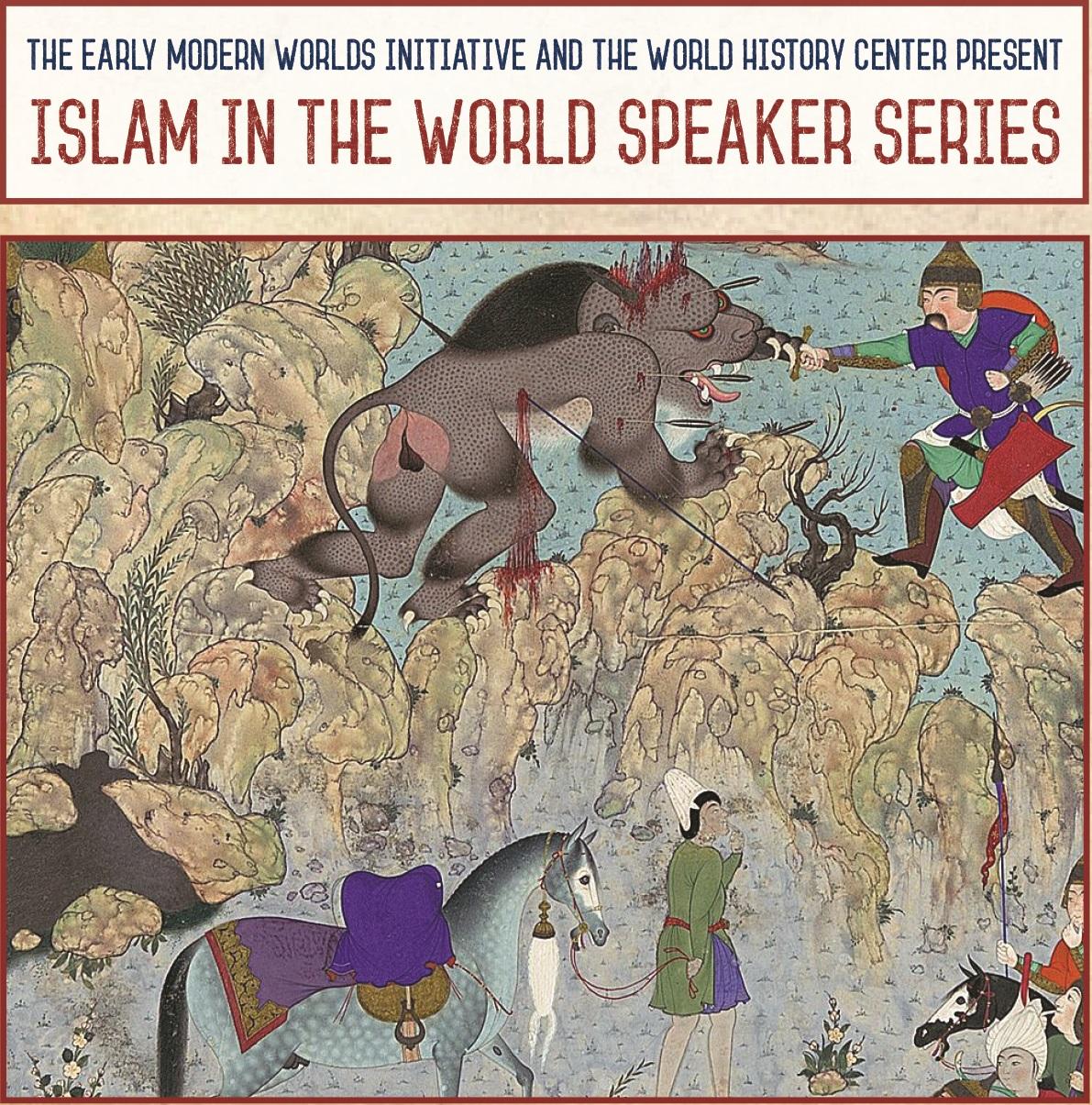 Islam in the World Speaker Series   World History Center